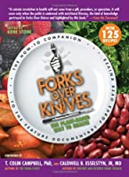 Forks Over Knives: The Plant-Based Way to Health Front Cover