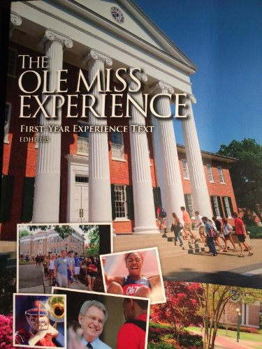 The Ole Miss Experience