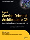 img - for Expert Service-Oriented Architecture in C#: Using the Web Services Enhancements 2.0 by Hasan, Jeffrey (2004) Paperback book / textbook / text book