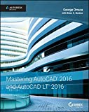 img - for Mastering AutoCAD 2016 and AutoCAD LT 2016: Autodesk Official Press book / textbook / text book