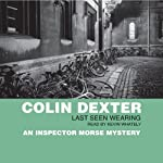 Last Seen Wearing | Colin Dexter