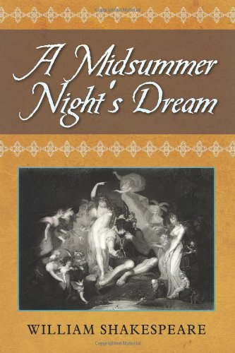 a critical analysis of a midsummer nights dream a play by william shakespeare An introduction to a midsummer night's dream no play was ever named more appropriately than this it is a dream, - a dream composed of elves shakespeare followed the main march of human affections he entered into no analyses of the passions and faiths of men, but assured himself that.