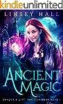 Ancient Magic: a New Adult Urban Fant...