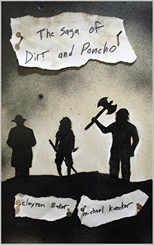The Saga of Dirt and Poncho PDF
