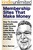 Membership Sites That Make Money
