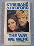 The Way We Were (Streisand & Redford) (Movie Tie-in) (0380152894) by Arthur Laurents