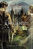 The Kingdom: A Novel (Chiveis Trilogy)