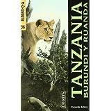 Tanzania, Burundi y Ruanda (Rumbo a)