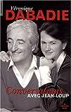 echange, troc Véronique Dabadie, Jean-Loup Dabadie - Conversations avec Jean-Loup
