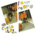 I Hate to Sing [Vinyl LP]