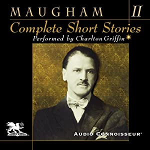 Complete Short Stories, Volume Two | [W. Somerset Maugham]