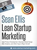img - for Lean Marketing for Startups: Agile Product Development, Business Model Design, Web Analytics, and Other Keys to Rapid Growth book / textbook / text book