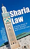 img - for Sharia Law: A Grisly Work of Islam, Muslim, and Criminal Law (Islam, Muslims, Islamic Books, Religion) book / textbook / text book
