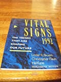 Vital Signs 1992 (0393309746) by Brown, Lester R.