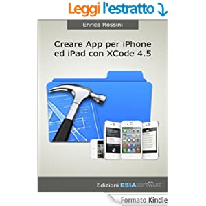 Creare App per iPhone ed iPad con Xcode 4.5