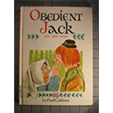 Obedient Jack; An Old Tale.: An Old Tale ~ Paul Galdone