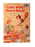 Little Witch Goes to School (Step Into Reading, Step 2 Book - Grades 1-3) (0439222028) by Deborah Hautzig