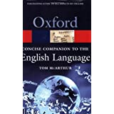 Concise Oxford Companion to the English Language (Oxford Paperback Reference) ~ Tom McArthur
