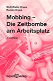 img - for Mobbing - Die Zeitbombe am Arbeitsplatz. book / textbook / text book