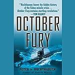 October Fury | Peter A. Huchthausen