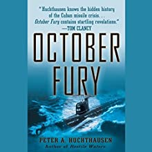 October Fury (       UNABRIDGED) by Peter A. Huchthausen Narrated by Grover Gardner