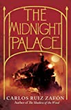 Carlos Ruiz Zafon The Midnight Palace