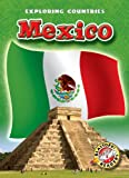 img - for Mexico (Paperback) (Blastoff! Readers: Exploring Countries) book / textbook / text book