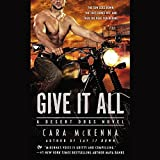Give It All: Library Edition (Desert Dogs)