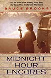 Midnight Hour Encores (0064470210) by Brooks, Bruce