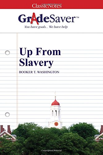 an analysis of the hardships of being a slave in up from slavery by booker t washington Up from slavery by booker t washington  a slave among slaves, up from slavery, lit2go edition,  and that freedom of the slaves was being discussed, was early.