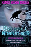 Once Upon a Midnight Noir: : Midnight Louie and Delilah Street Stories