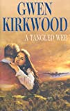 A Tangled Web (0727859862) by Kirkwood, Gwen