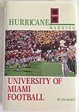 Hurricane Warning: University of Miami Football