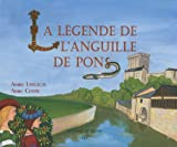 img - for La legende de l'anguille de Pons (French Edition) book / textbook / text book
