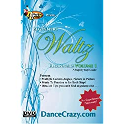 DanceCrazy's Beginners Waltz Volume 1: A Beginners Waltz Dancing Guide