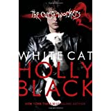 White Cat (Curse Workers, Book 1)by Holly Black