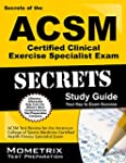 Secrets of the Acsm Certified Clinica...