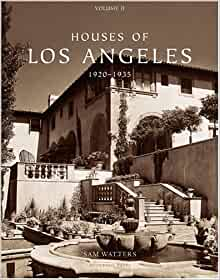 Houses of los angeles 1920 1935 urban domestic for Flipping houses in los angeles