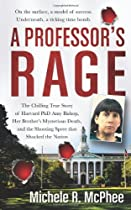 A Professor's Rage, by Michele R. McPhee