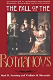 The Fall of the Romanovs: Political Dreams and Personal Struggles in a Time of Revolution (Annals of Communism Series)