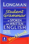 Longman Student Grammar of Spoken and Written English Workbook (Grammar Reference)