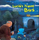 img - for Lucia's Travel Bus: Chile (Global Kids Storybooks) book / textbook / text book