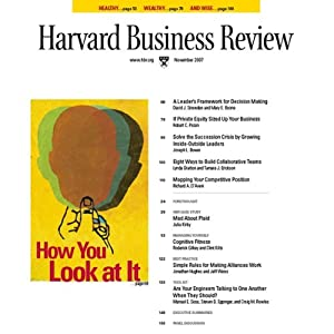 Harvard Business Review, November 2007 | [Steve Berez, Mary E. Boone, Joseph L. Bower, Richard A. D'Aveni, Tamara Erickson, Roderick Gilkey, Linda Gratton, Jonathan Hughes, Clint Kilts, Julia Kirby]