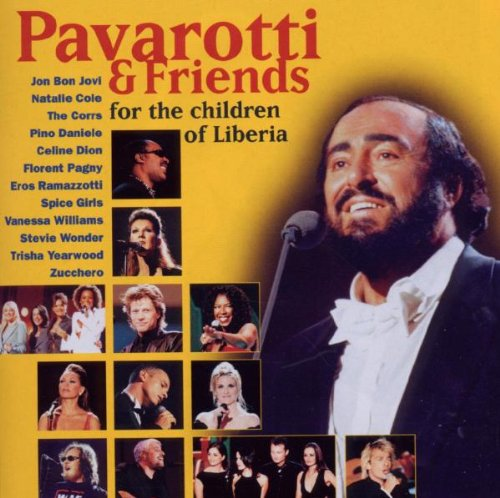 Eros Ramazzotti - Pavarotti & Friends - For The Children Of Liberia - Zortam Music