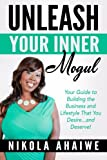Unleash Your Inner Mogul
