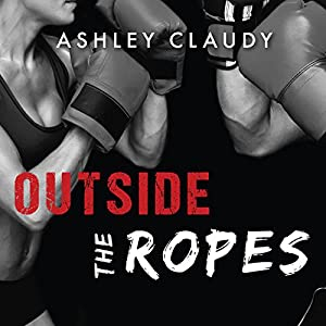 Outside the Ropes Audiobook