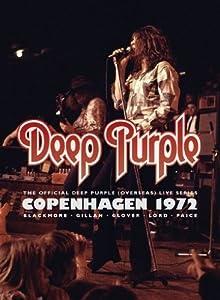 Deep Purple: Live In Copenhagen 1972 [DVD] [2013]