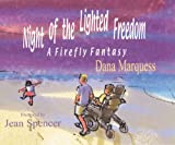 img - for Night of the Lighted Freedom: A Firefly Fantasy book / textbook / text book