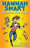 Operation Josh Taylor: Hannah Smart