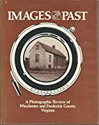 Images of the Past: A Photographic Review of…